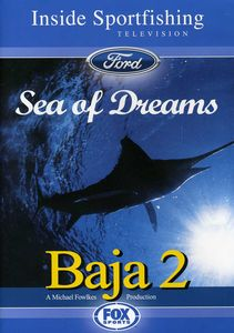 Baja Part 2: Sea of Dreams