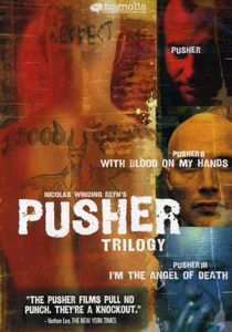 Pusher: Trilogy