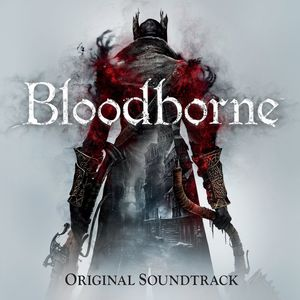 Bloodborne (Original Soundtrack)