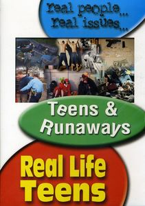 Real Life Teens: Teens & Runaways