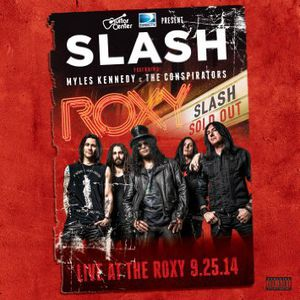 Slash Live at the Roxy 09.25.14