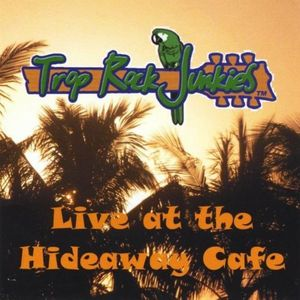Live at the Hideaway Cafe
