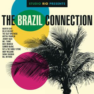 Studio Rio Presents: The Brazil Connection /  Various