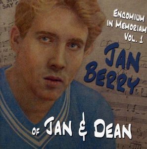 Encomium in Memoriam 1: Jan Berry Jan & Dean /  Various