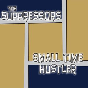 Small Time Hustler