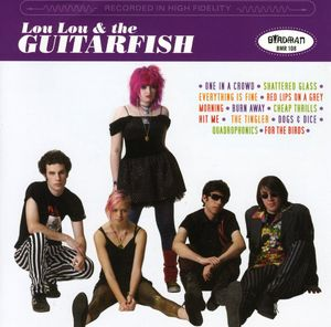 Lou Lou and The Guitarfish