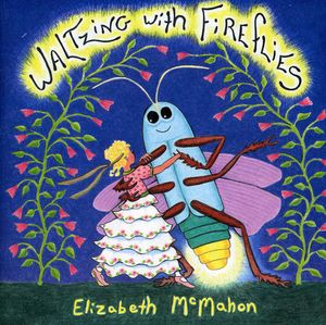 Waltzing with Fireflies