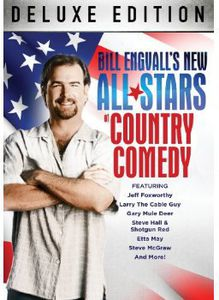 Bill Engvall's New All-Stars of Country Comedy