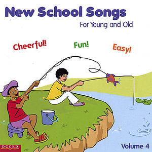 New School Songs for Young & Old 4