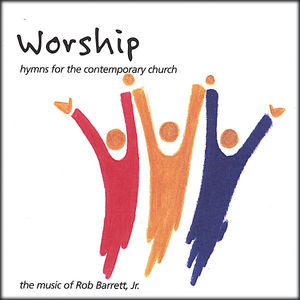 Worship Hymns for the Contemporary Church