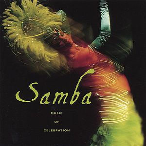 Samba-Music of Celebration