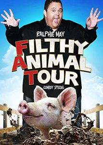 Ralphie May: Filthy Animal Tour