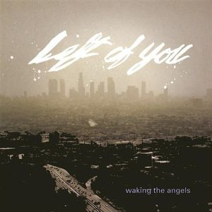 Waking the Angels