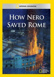 How Nero Saved Rome