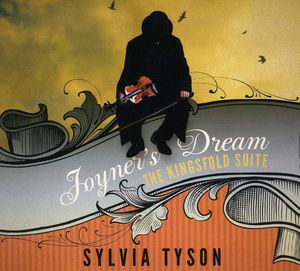 Joyners Dream the Kingsfold Suite [Import]