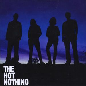 Hot Nothing
