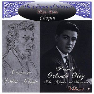 Chopin of Mexico Plays More Chopin
