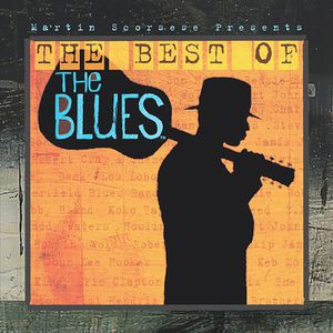 Martin Scorsese: Best of the Blues (Original Soundtrack)