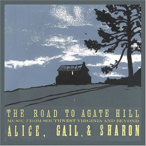 Road to Agate Hill: Music from Southwest Virginia