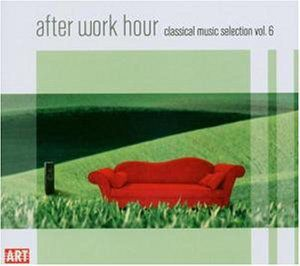After Work Hour: Classical Music Selection 6 /  Various