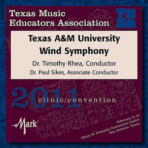 2011 Texas Music Educators Association: Texas A&M