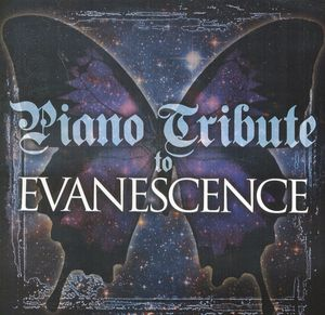 Piano Tribute to Evanescence /  Various