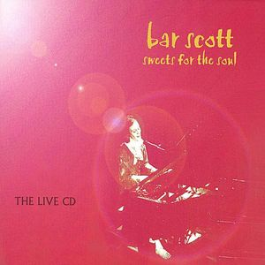 Sweets for the Soul-The Live CD