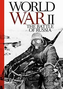 World War II - the Battle of Russland