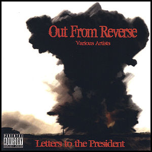 Out from Reverse: Letters to the President /  Various