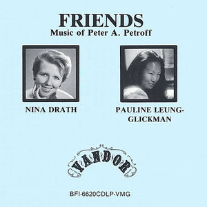 Friends--Music of Peter a. Petroff