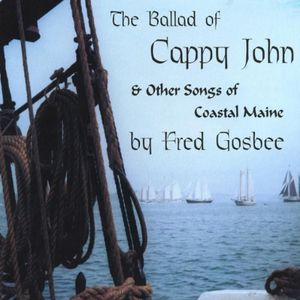 Ballad of Cappy John & Other Songs of Coastal Main