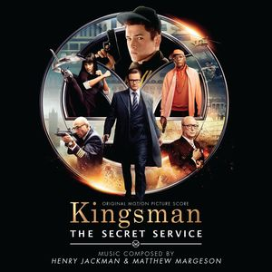 Kingsman: Secret Service (Original Soundtrack)