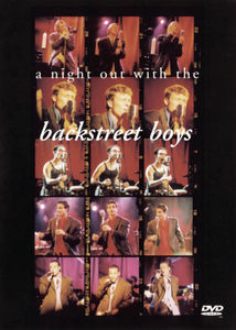 Backstreet Boys: A Night Out With the Backstreet Boys