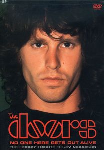 No One Here Gets Out Alive: Tribute Jim Morrison