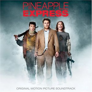 Pineapple Express (Original Soundtrack)