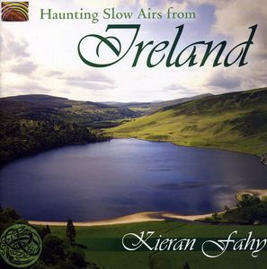 Haunting Slow Airs from Ireland