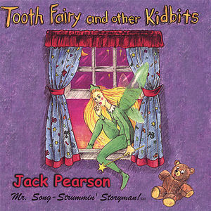 Tooth Fairy & Other Kidbits