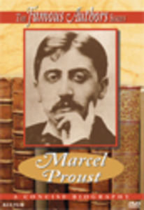 Famous Authors: Marcel Proust [Documentary]