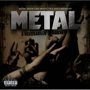 Metal: A Headbanger's Journey (Original Soundtrack) [Explicit Content]
