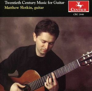 Twentieth Century Music for Guitar