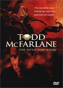 Todd McFarlane: Devil You Know