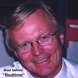 Best Before: 'Bedtime'