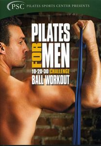 Pilates for Men 3: Challenge Ball Workout