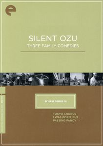 Silent Ozu: Three Family Comedies (Eclipse Series 10)