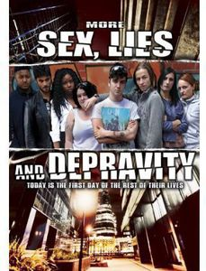 More Sex Lies & Depravity