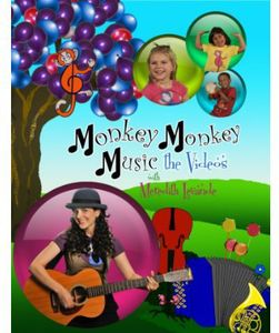 Monkey Monkey Music: The Videos with Meredith Leva