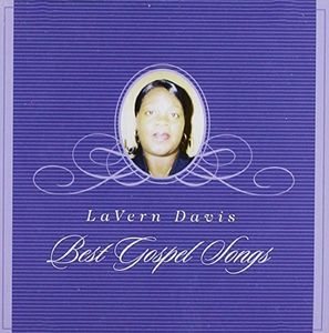 Lavern Davis Best Gospel Songs