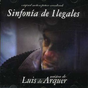 Symphony of Illegals (Sinfonia de Ilegales) [Import]