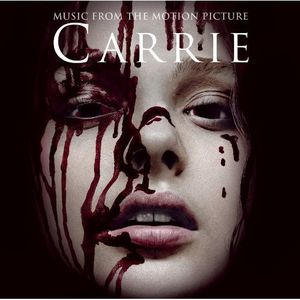 Carrie: Music from the Motion Picture (Original Soundtrack)