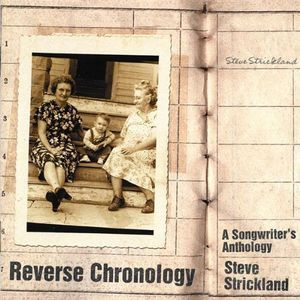 Reverse Chronology: Songwriter's Anthology